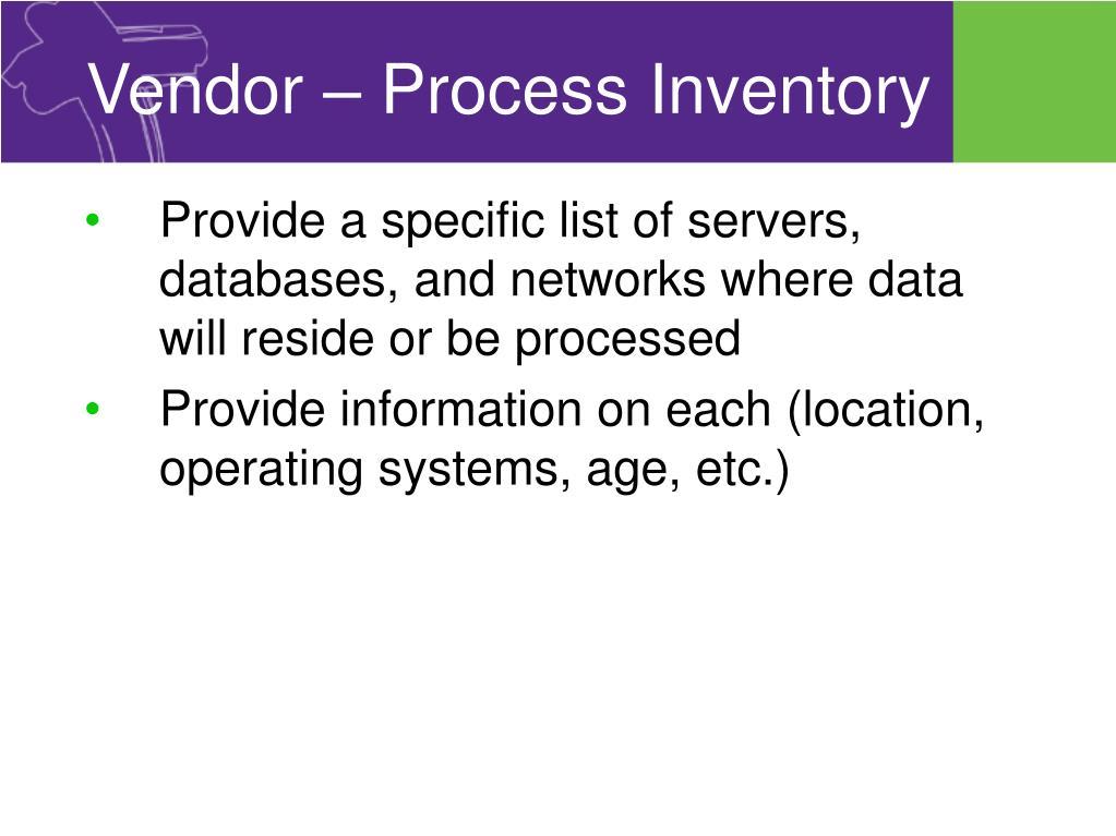 Vendor – Process Inventory