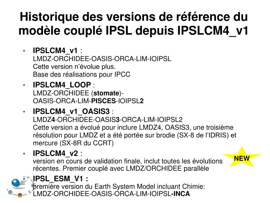 Historique des versions de référence du modèle couplé IPSL depuis IPSLCM4_v1