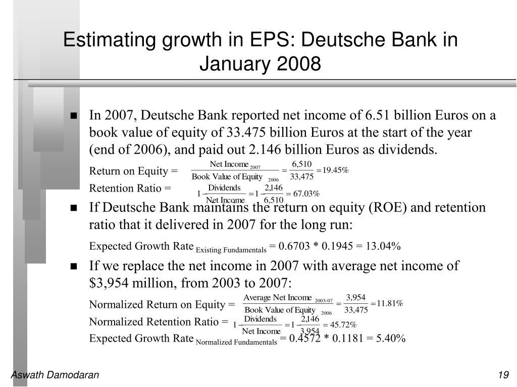 Estimating growth in EPS: Deutsche Bank in January 2008
