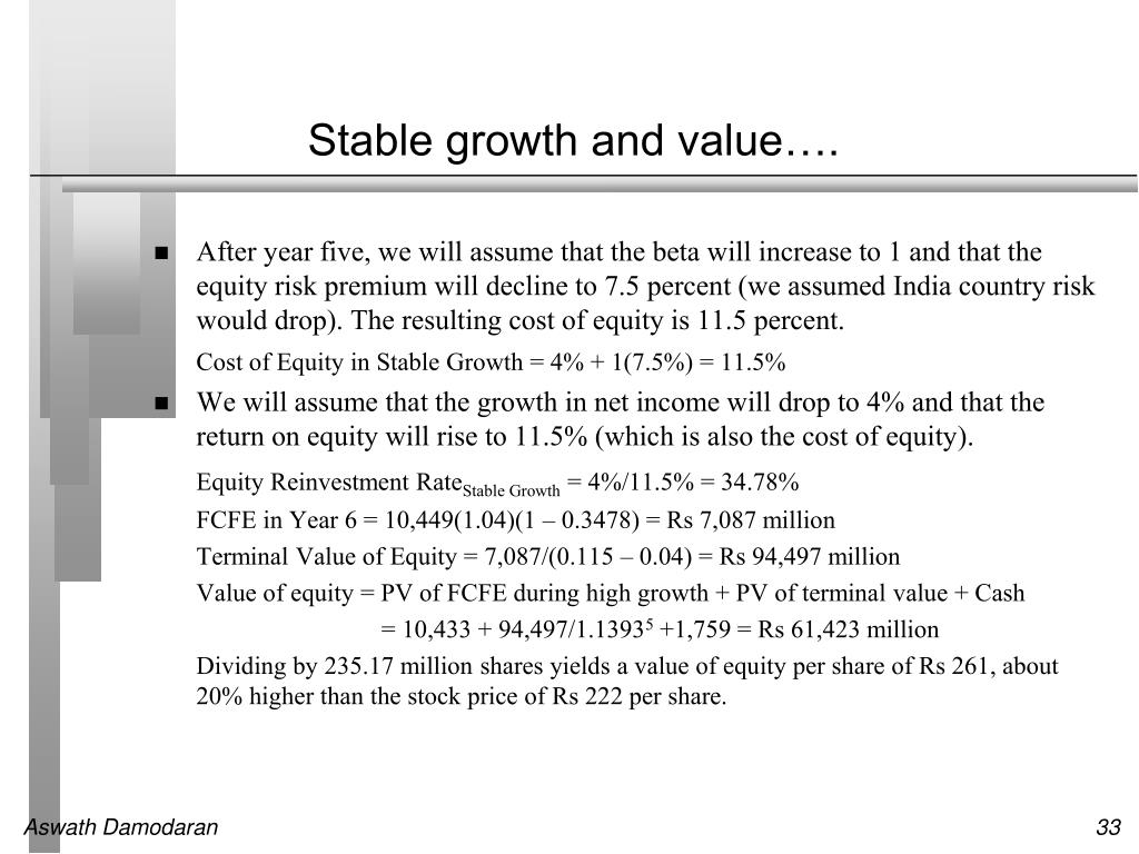 Stable growth and value….