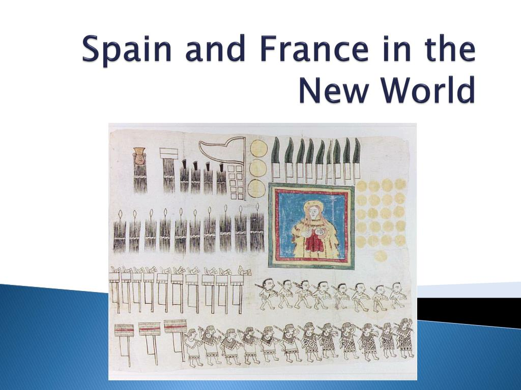 spain and france in the new world