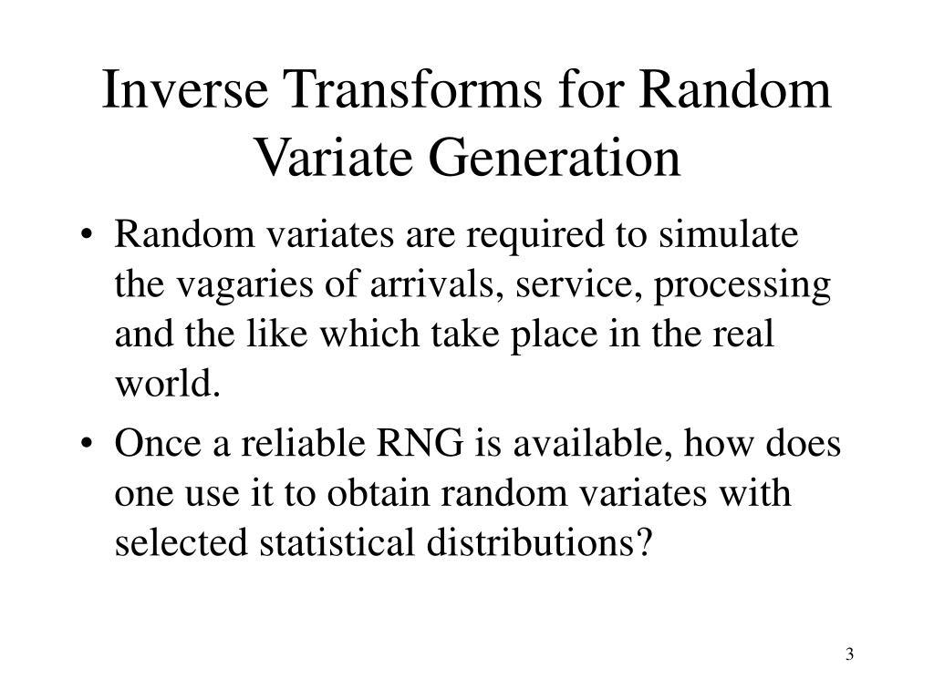 Inverse Transforms for Random Variate Generation