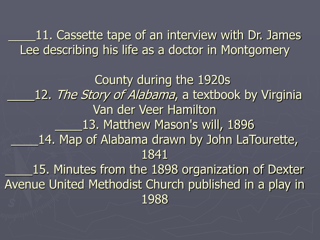 ____11. Cassette tape of an interview with Dr. James Lee describing his life as a doctor in Montgomery
