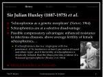 sir julian huxley 1887 1975 et al