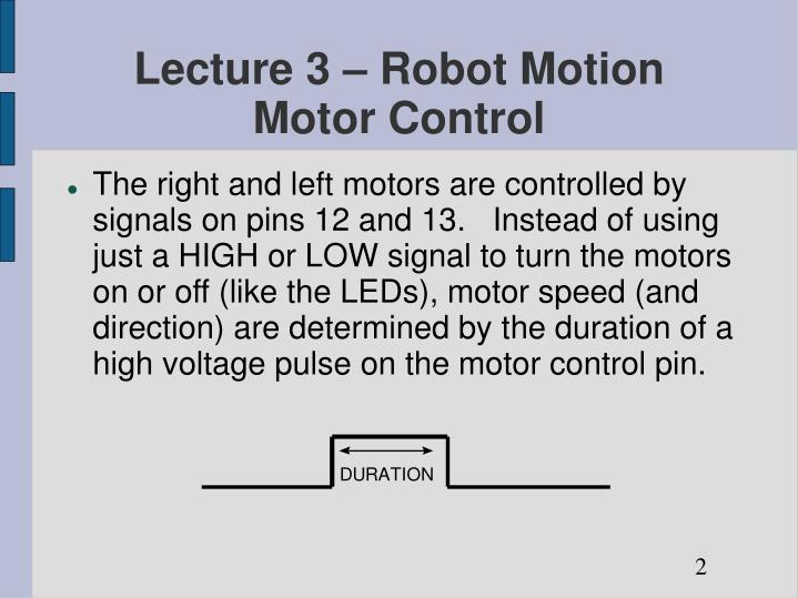 Lecture 3 robot motion motor control