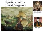 spanish armada spanish vengeance