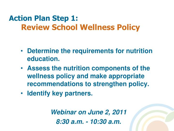 Action plan step 1 review school wellness policy