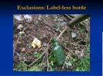 exclusions label less bottle