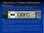 questions further information