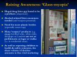 raising awareness glass myopia