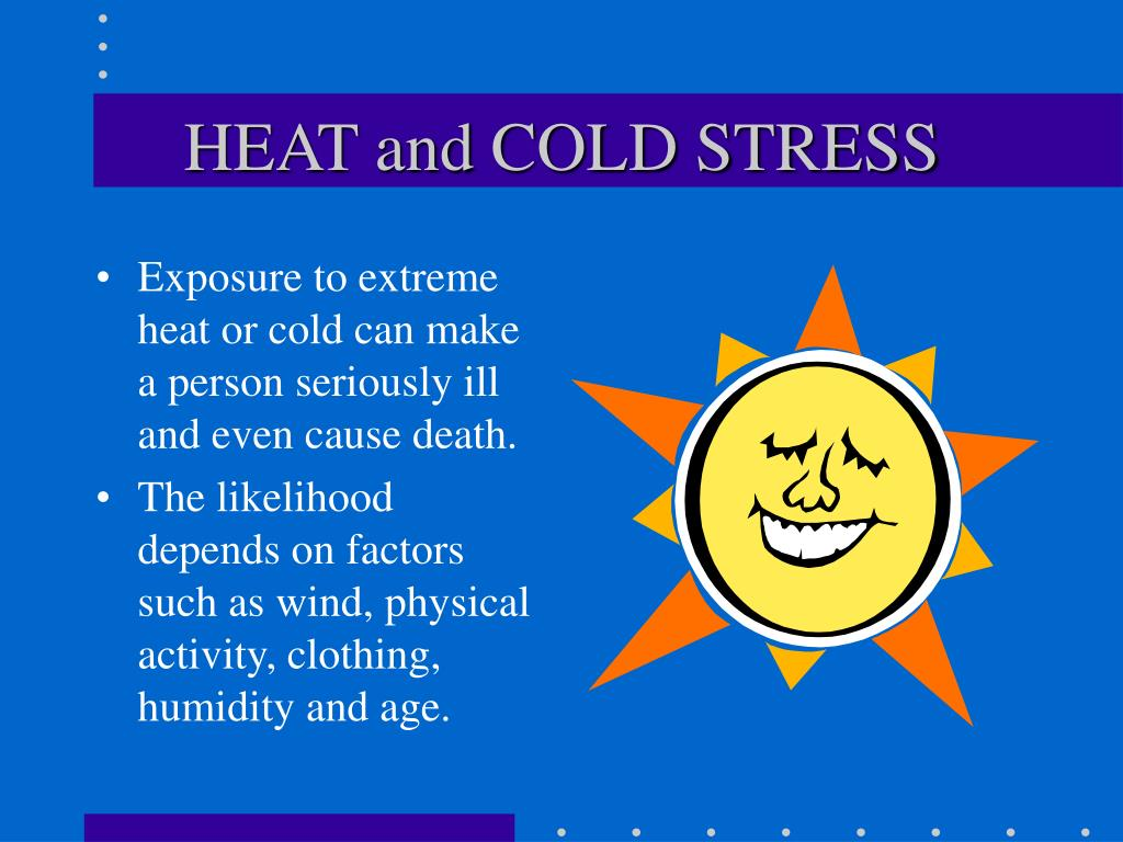 heat and cold stress l.