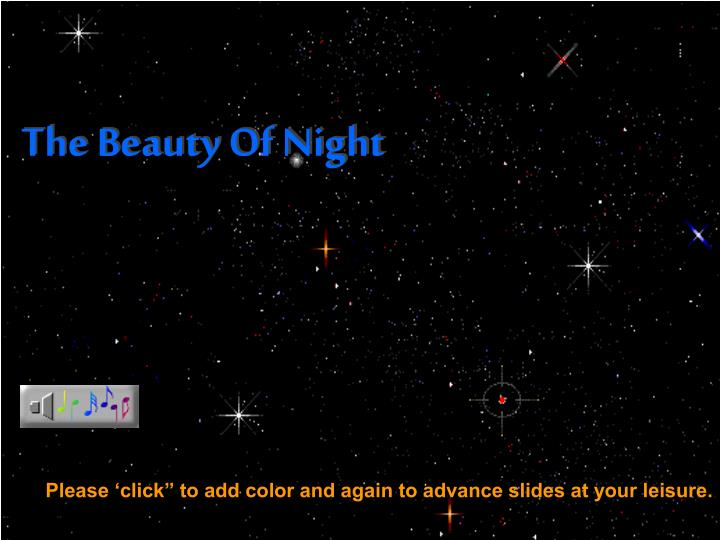 The Beauty Of Night
