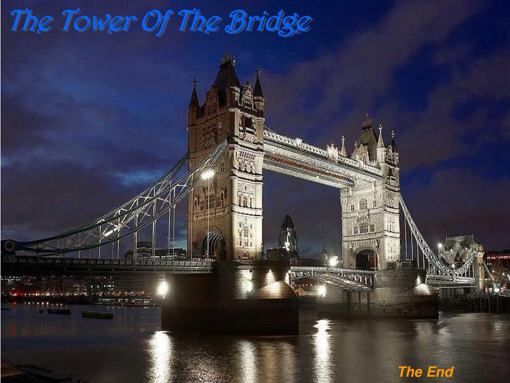 The Tower Of The Bridge