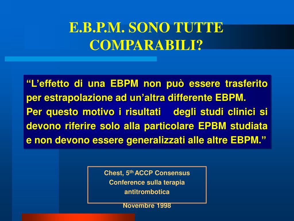 E.B.P.M. SONO TUTTE COMPARABILI?