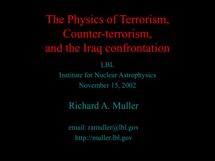 the physics of terrorism counter terrorism and the iraq confrontation n.
