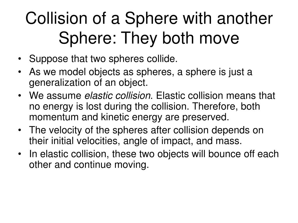 Collision of a Sphere with another Sphere: They both move