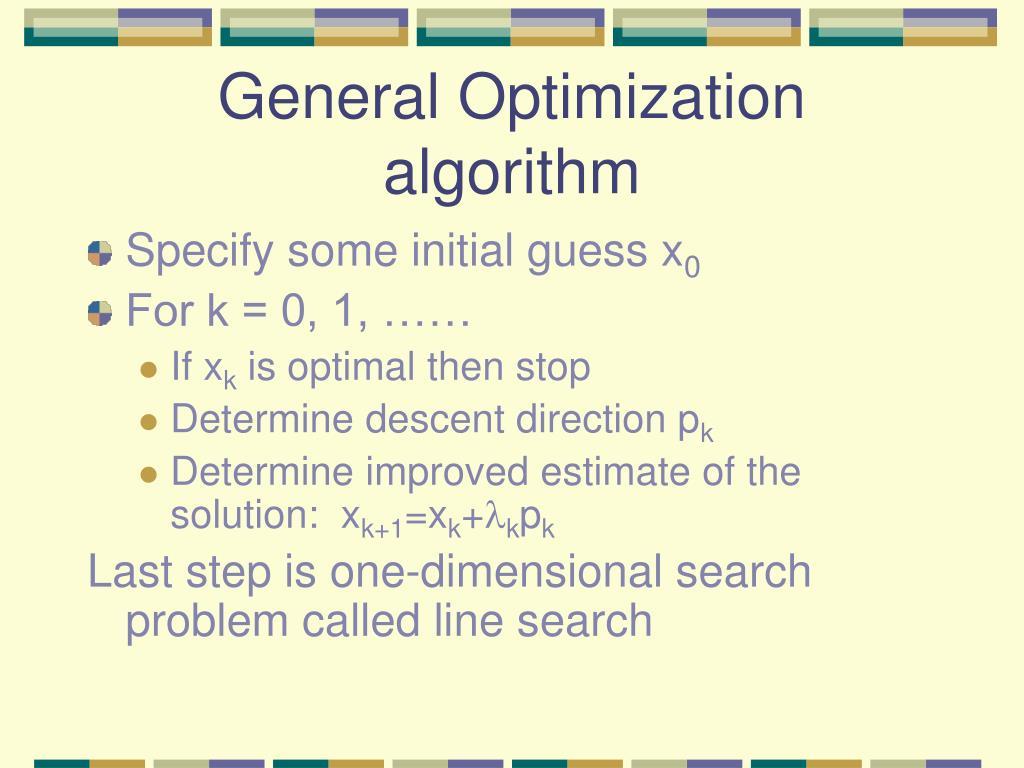 General Optimization algorithm