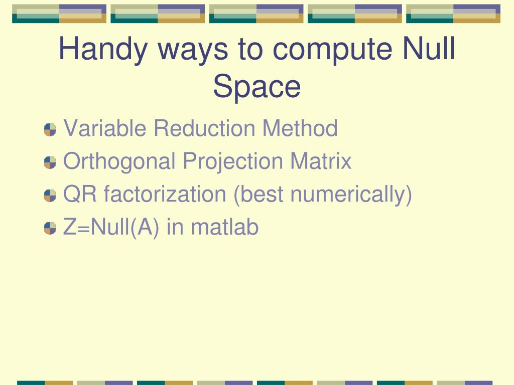 Handy ways to compute Null Space