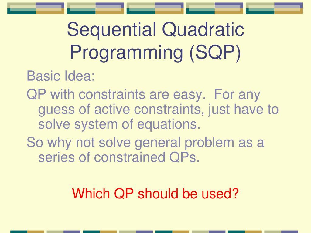 Sequential Quadratic Programming (SQP)