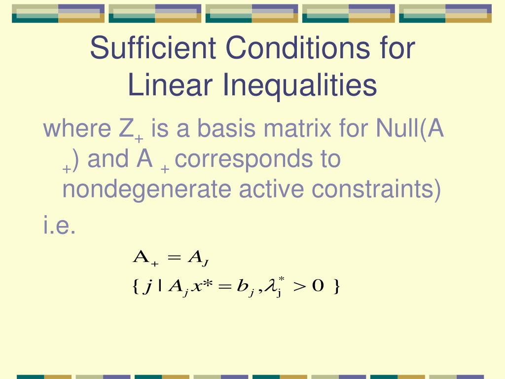 Sufficient Conditions for Linear Inequalities