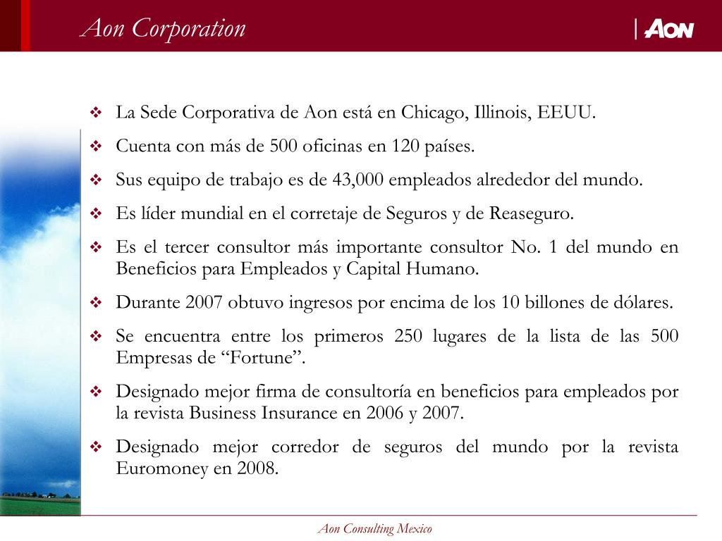 La Sede Corporativa de Aon está en Chicago, Illinois, EEUU.