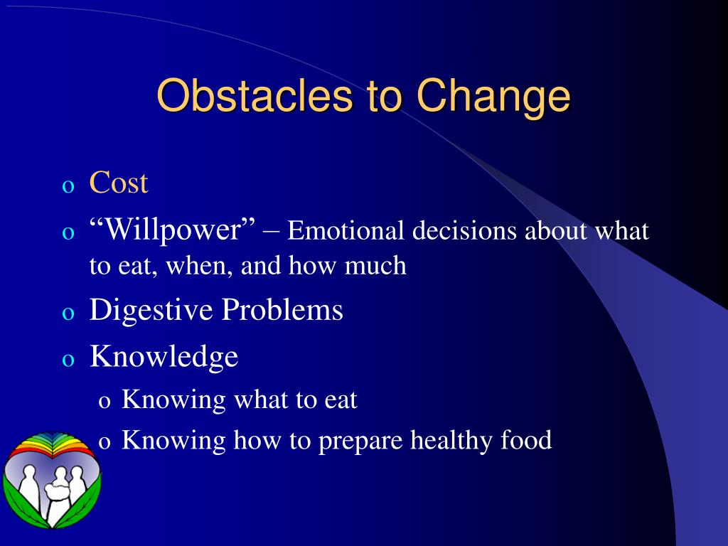 Obstacles to Change