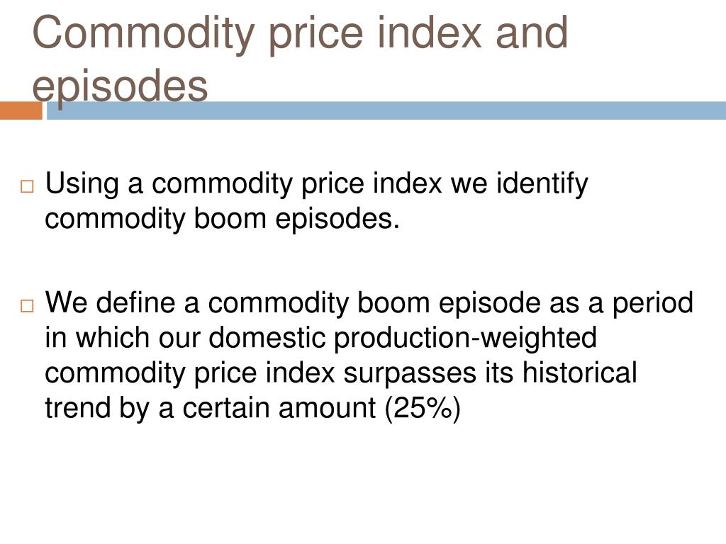 Commodity price index and episodes