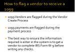 how to flag a vendor to receive a 1099