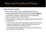 w9 s and procedural change