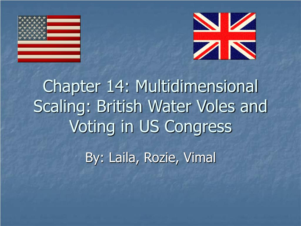 chapter 14 multidimensional scaling british water voles and voting in us congress l.