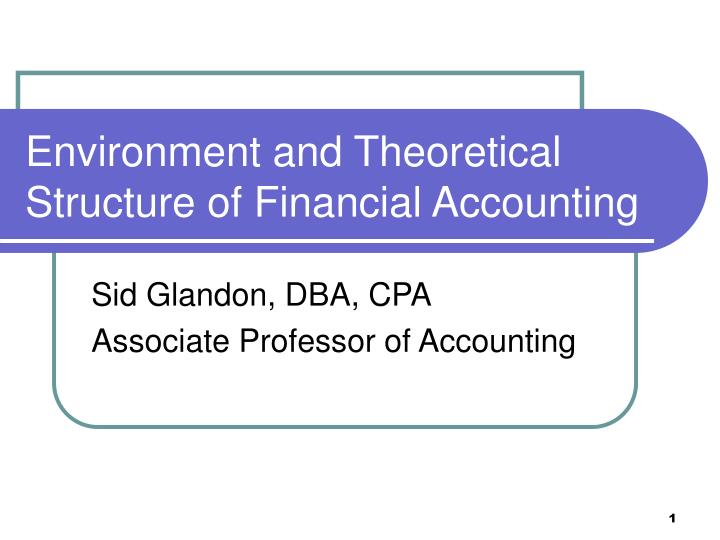 environment and theoretical structure of financial accounting n.
