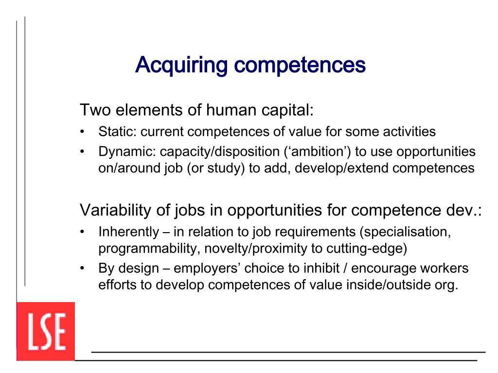 Acquiring competences