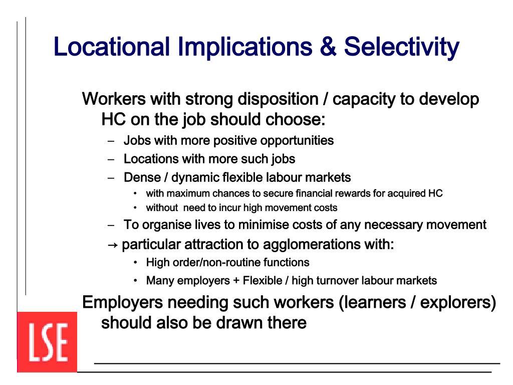 Locational Implications & Selectivity