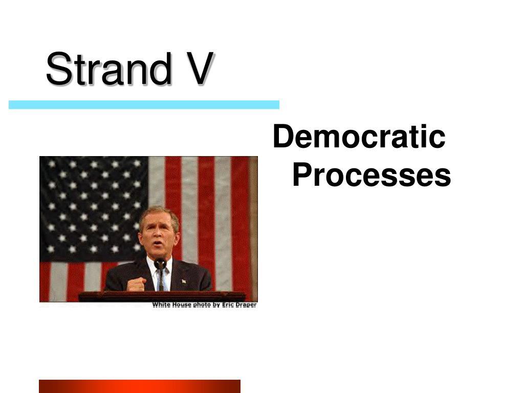Strand V