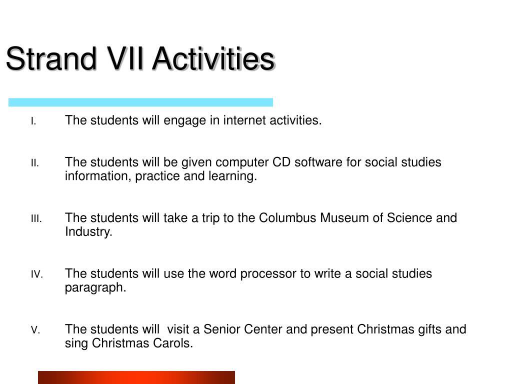 Strand VII Activities