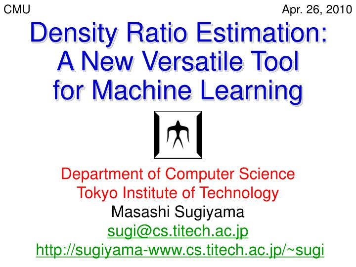 Density ratio estimation a new versatile tool for machine learning