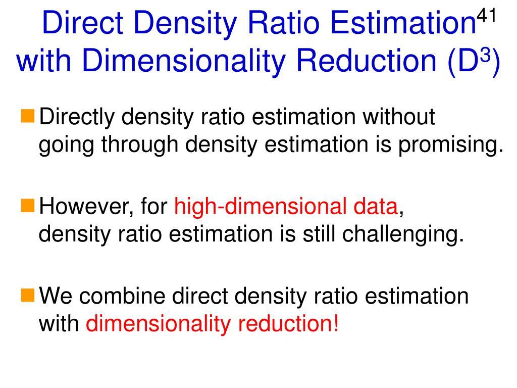 Direct Density Ratio Estimation