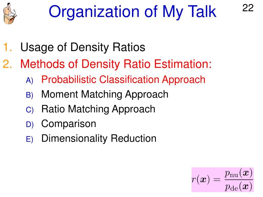 Organization of My Talk
