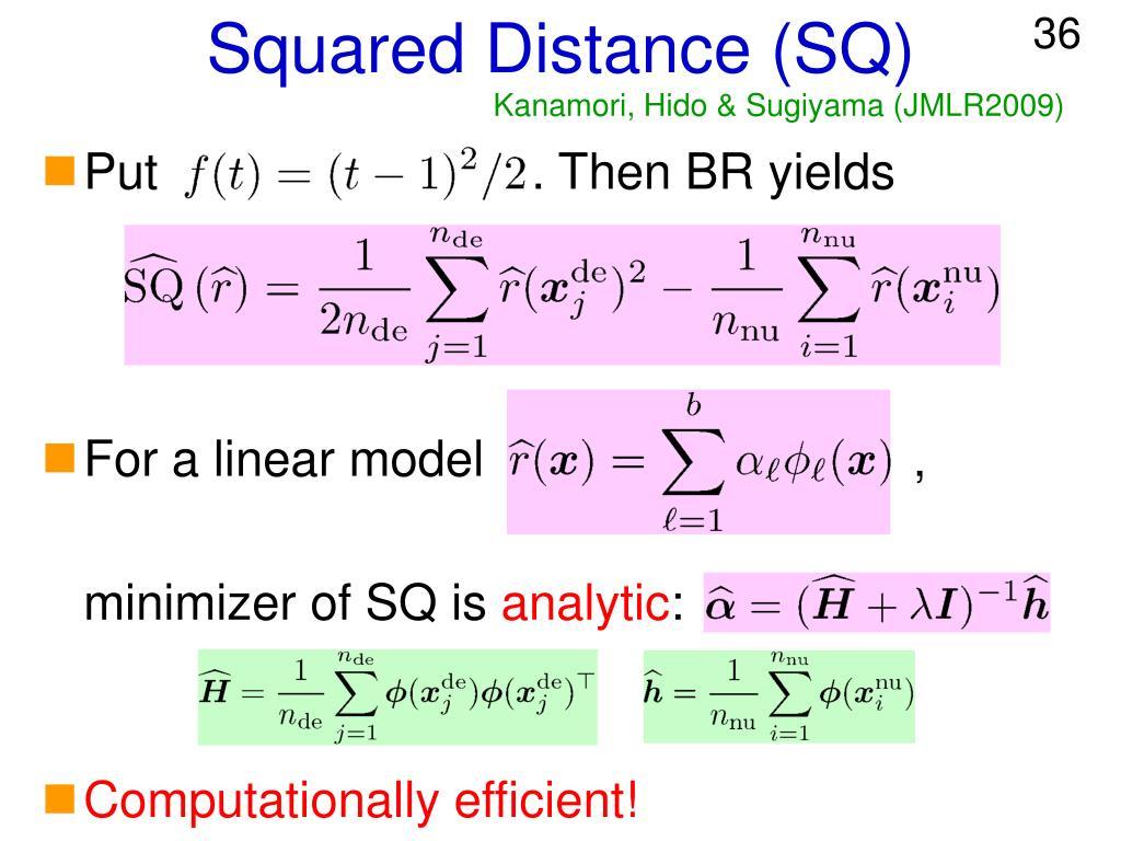 Squared Distance (SQ)