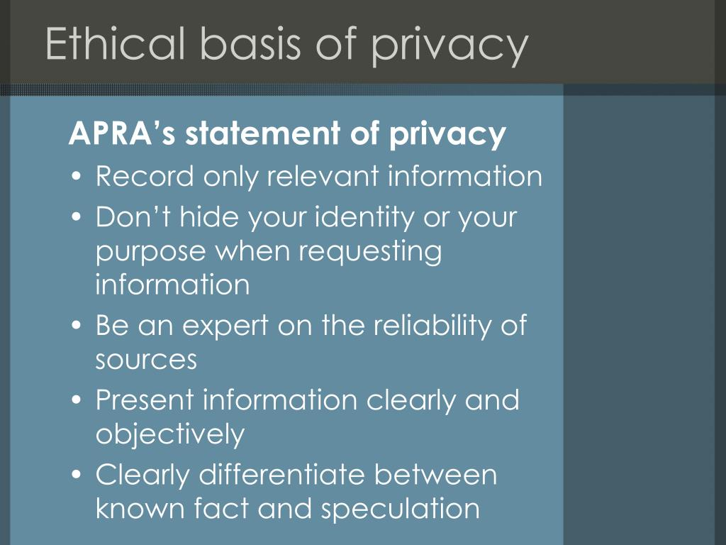 Ethical basis of privacy