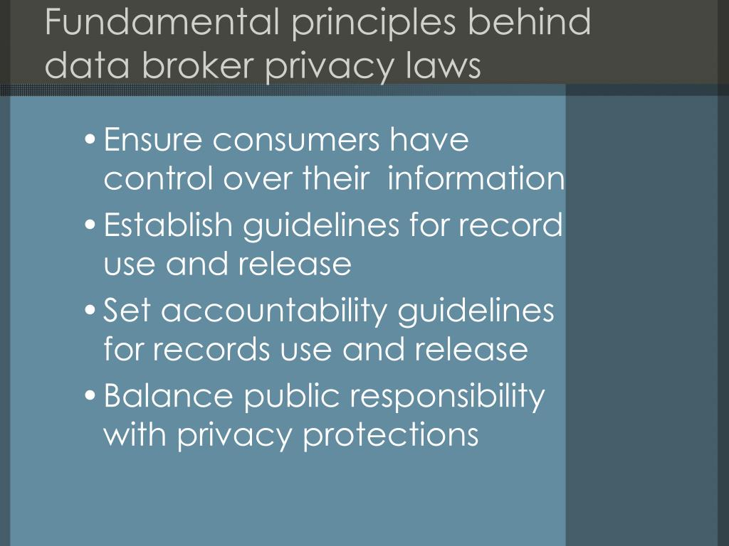 Fundamental principles behind data broker privacy laws
