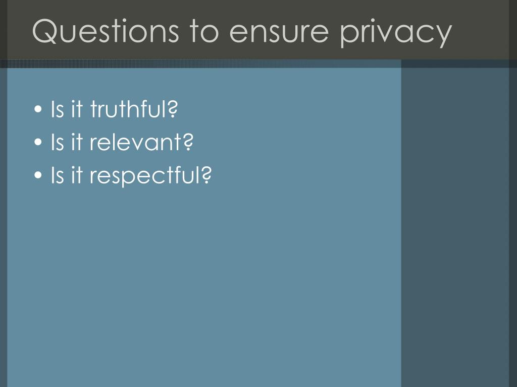 Questions to ensure privacy