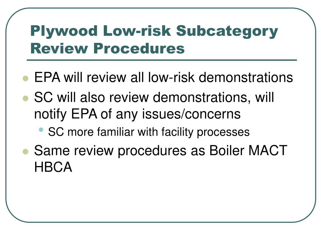 Plywood Low-risk Subcategory Review Procedures
