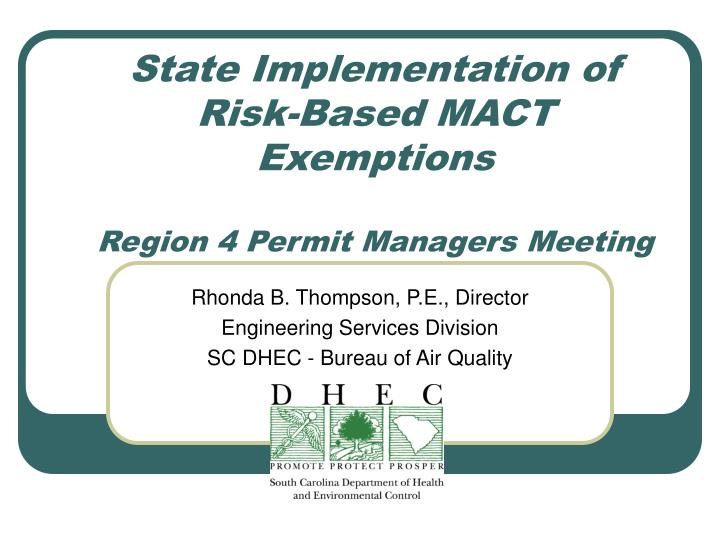 State implementation of risk based mact exemptions region 4 permit managers meeting