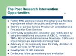 the post research intervention opportunities 25