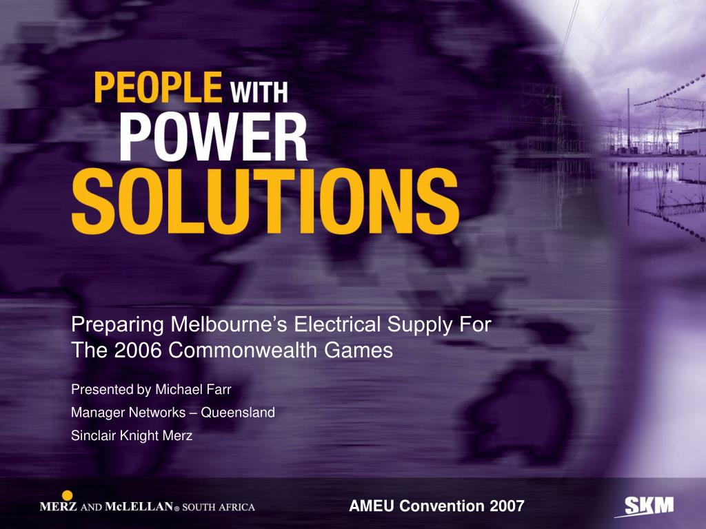 preparing melbourne s electrical supply for the 2006 commonwealth games l.