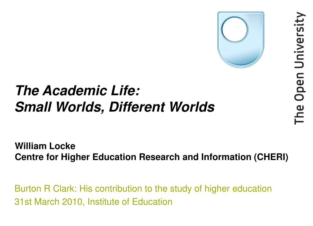 the academic life small worlds different worlds l.