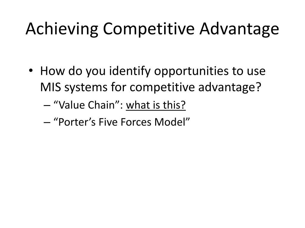 Achieving Competitive Advantage