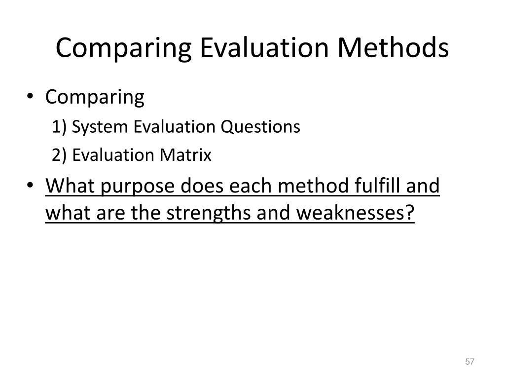 Comparing Evaluation Methods