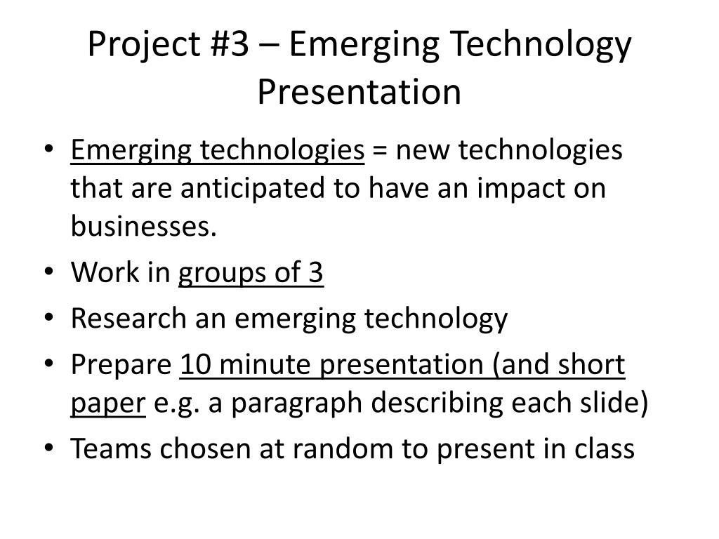 Project #3 – Emerging Technology Presentation